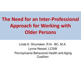 The Need for an Inter-Professional Approach for Working with  Older Persons