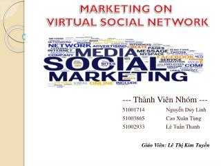 MARKETING ON  VIRTUAL SOCIAL NETWORK