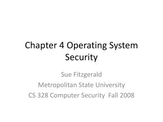 Chapter 4 Operating System Security