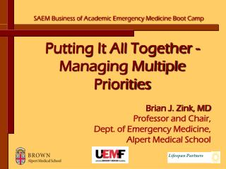 Putting It All Together - Managing Multiple Priorities
