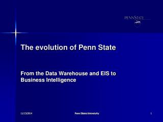 The evolution of Penn State