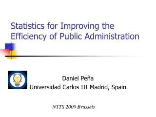 Statistics for Improving the Efficiency of Public Administration