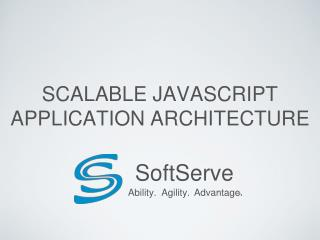 Scalable JavaScript Application Architecture
