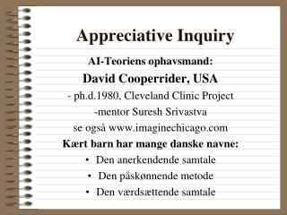 """appreciative inquiry interview questions essay A """"first cousin"""" of emotional intelligence and appreciative inquiry  this article includes an interview with the authors  questions i was just speaking."""