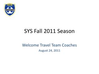 SYS Fall 2011 Season