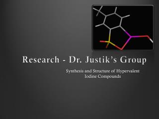 Research - Dr.  Justik's  Group