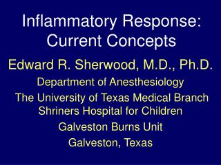 Inflammatory Response: Current Concepts