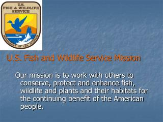 U.S. Fish and Wildlife Service Mission
