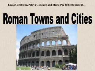 Roman Towns and Cities