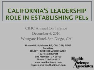 CALIFORNIA'S LEADERSHIP ROLE IN ESTABLISHING PEL s