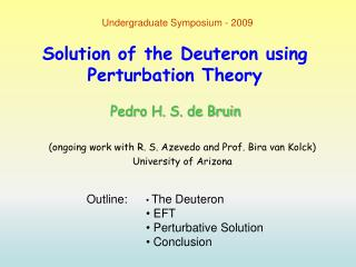 Solution of the Deuteron using Perturbation Theory