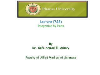 By Dr.  Safa  Ahmed El- Askary Faculty of Allied Medical of Sciences