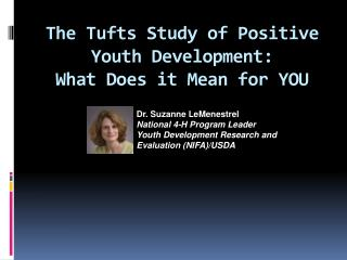 The Tufts Study of Positive Youth Development:  What Does it Mean for YOU