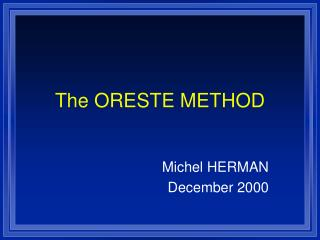 The ORESTE METHOD