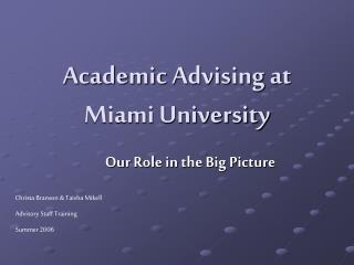 Academic Advising at  Miami University
