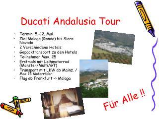 Ducati Andalusia Tour