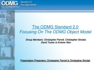 The ODMG Standard 2.0 Focusing On The ODMG Object Model