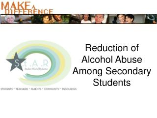Reduction of Alcohol Abuse Among Secondary Students