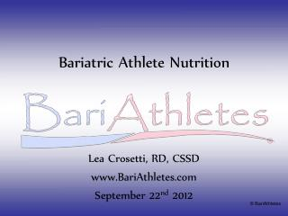 Bariatric Athlete Nutrition