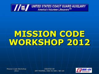 MISSION CODE WORKSHOP 2012