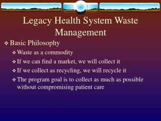 Legacy Health System Waste Management