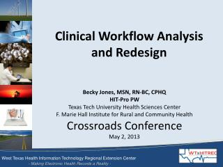 Clinical Workflow Analysis and Redesign