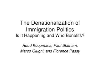The Denationalization of Immigration Politics Is It Happening and Who Benefits?