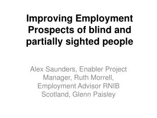 Improving Employment Prospects of blind and partially sighted people