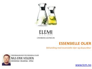 Essensielle oljer elemi