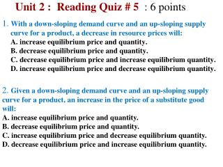 Unit 2 :  Reading Quiz  5  : 6 points