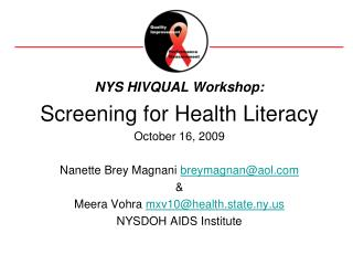 NYS HIVQUAL Workshop: Screening for Health Literacy October 16, 2009