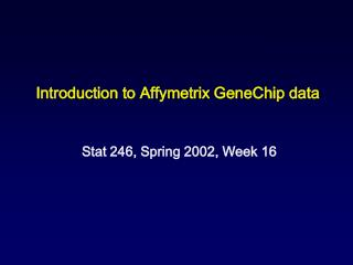 Introduction to Affymetrix GeneChip data