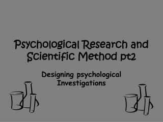 Psychological Research and Scientific Method pt2
