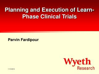Planning and Execution of Learn-Phase Clinical Trials