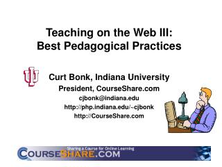 Teaching on the Web III:  Best Pedagogical Practices