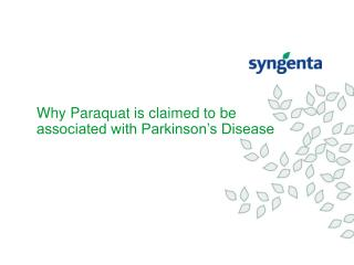 Why Paraquat is claimed to be  associated with Parkinson's Disease