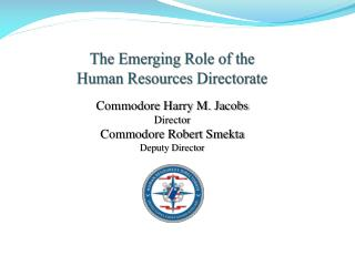 The Emerging Role of the Human Resources Directorate