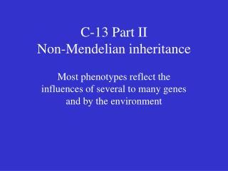 C-13 Part II Non-Mendelian inheritance
