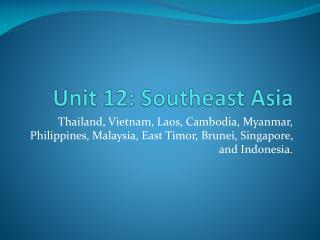 Unit 12: Southeast Asia