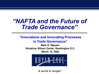 NAFTA and the Future of Trade Governance