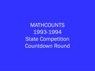 MATHCOUNTS 1993-1994 State Competition Countdown Round