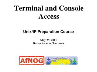 Terminal and Console Access