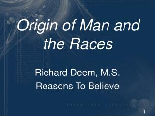 origin of man I introduction it is by comparing themselves to nature around them that human beings can note their natural connection to the animal world, with which they share most of their vital functions.