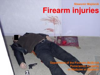 Definition many kinds of weapons may cause firearm injury:  shotguns /used by hunters/