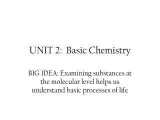 UNIT 2:  Basic Chemistry