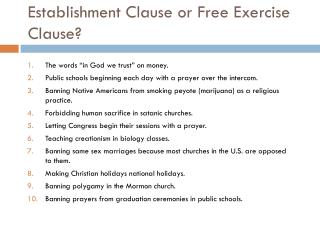 Establishment Clause or Free Exercise Clause?