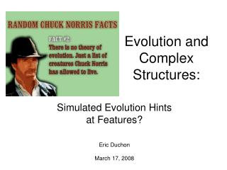 Evolution and  Complex Structures: