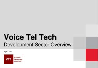 Voice Tel Tech Development Sector Overview