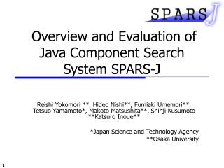 Overview and Evaluation of Java Component Search System  SPARS-J