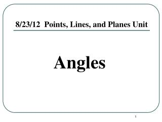 8/23/12  Points, Lines, and Planes Unit